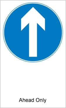 UK Road Signs Ahead Only