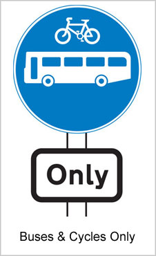 UK Road Signs Buses And Bicycles Only