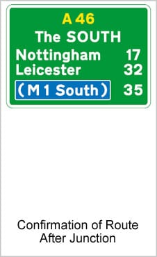 UK Road Signs Confirmation of Route After Junction