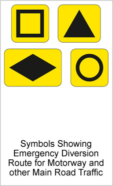 UK Road Signs Emergency Motorway-Main Road Diversion Symbols