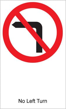 UK Road Sign For No Left Turn