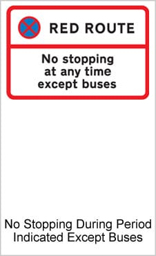 UK Road Sign For No Stopping During Period Indicated Except For Buses