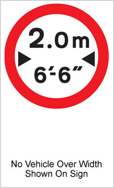 UK Road Sign For No Vehicles Over Width Specified