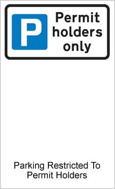UK Road Sign For Permit Holders Only Parking