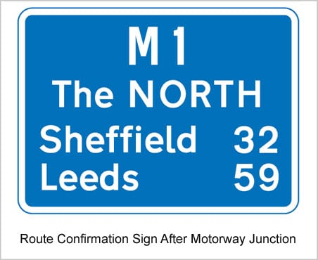 UK Road Signs Route Confirmation Sign After Motorway Junction