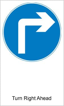 UK Road Signs Turn Right Ahead